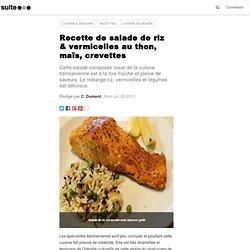 Recette de salade de riz & vermicelles au thon, maïs, crevettes