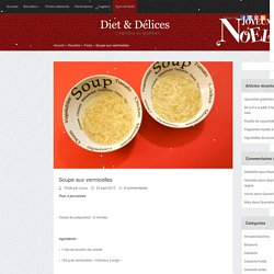 Soupe aux vermicelles : Diet & Délices - Recettes dietétiques