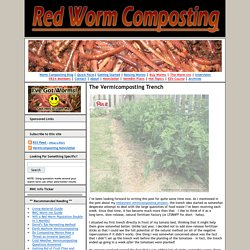 The Vermicomposting Trench