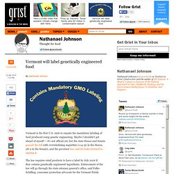 Vermont will label genetically engineered food