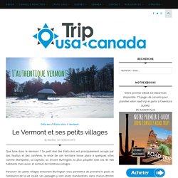 Le Vermont et ses petits villages - Trip USA - CANADA