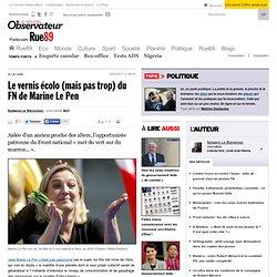 Le vernis écolo (mais pas trop) du FN de Marine Le Pen