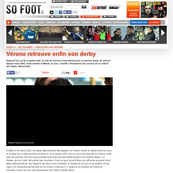 Vérone retrouve enfin son derby - Italie
