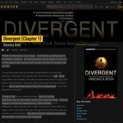 Veronica Roth – Divergent (Chapter 1)
