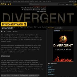 Veronica Roth – Divergent (Chapter 2)