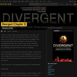 Veronica Roth – Divergent (Chapter 3)