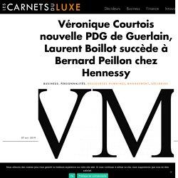 Véronique Courtois nouvelle PDG de Guerlain, Laurent Boillot succède à Bernard Peillon chez Hennessy