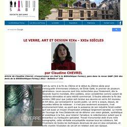 LE VERRE, ART ET DESIGN 19 ME 21 ME SI CLES