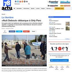 La Verrière. «Nuit Debout» débarque à Orly Parc