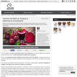 Verrines de Ratte du Touquet à betterave et à la pistache