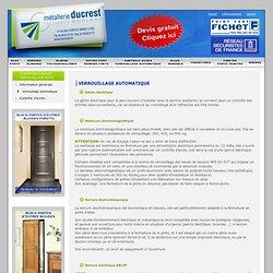 Les différents type de verrouillage automatique proposé par la société DUCREST à Lyon