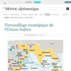 Verrouillage stratégique de l'Océan Indien, par Philippe Rekacewicz