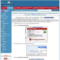 Afficher à l'écran l'état du verrouillage numérique ou du verrouillage majuscule du clavier - Windows toutes versions