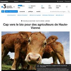 FRANCE 3 25/02/19 Cap vers le bio pour des agriculteurs de Haute-Vienne