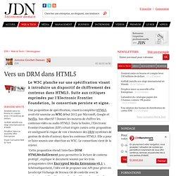 Vers un DRM dans HTML5 ? - Journal du Net Développeurs