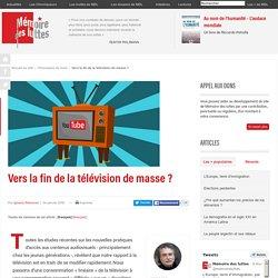 Vers la fin de la télévision de masse