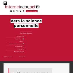 Vers la science personnelle