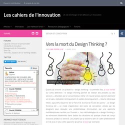 Vers la mort du Design Thinking ?