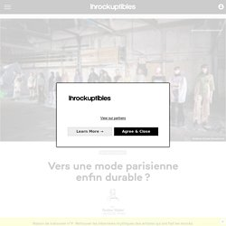 Vers une mode parisienne enfin durable?