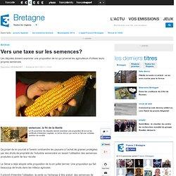Vers une taxe sur les semences? - agriculture