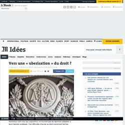 Vers une «uberisation» du droit?