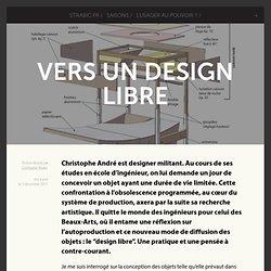 Vers un design libre