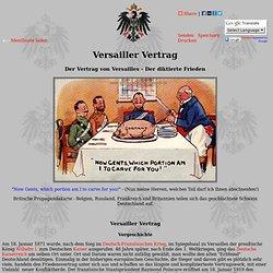 Versailler Vertrag - Der diktierte Frieden - Vertrag von Versailles