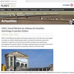 VINCI, Grand Mécène du château de Versailles, réaménage le pavillon Dufour - Actualités VINCI