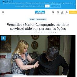 Versailles : Senior Compagnie, meilleur service d'aide aux personnes âgées - 29/12/16