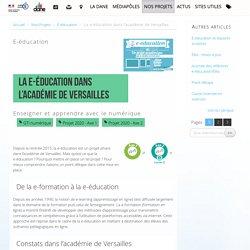 La e-éducation dans l'académie de Versailles - Délégation académique au numérique éducatif