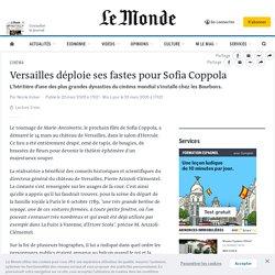 Versailles déploie ses fastes pour Sofia Coppola
