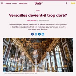Trop d'or à Versailles ?