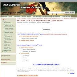 Versailles 1919/1920 : la paix manquée (2ème partie) - Jean-Pierre Rissoan