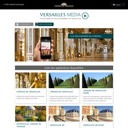 Versailles MEDIA - Château de Versailles