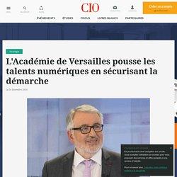 L'Académie de Versailles pousse les talents numériques en sécurisant la démarche