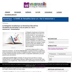 Numérique : la DANE de Versailles lance un «bar à ressources»