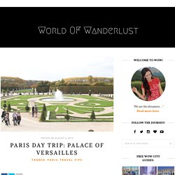 Paris Day Trip: Palace of Versailles