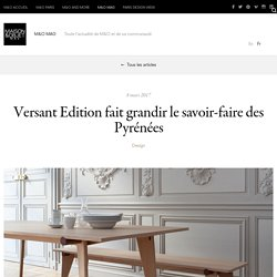 Versant Edition fait grandir le savoir-faire des Pyrénées – 08/03/17