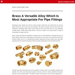 Brass A Versatile Alloy Which Is Most Appropriate For Pipe Fittings
