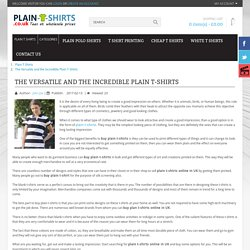 The Versatile and the Incredible Plain T-Shirts