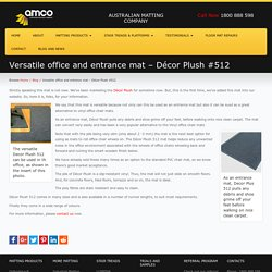 Versatile office and entrance mat - Décor Plush #512 - AMCO