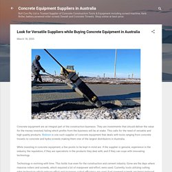 Look for Versatile Suppliers while Buying Concrete Equipment in Australia