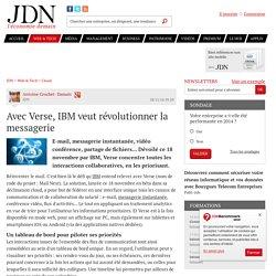 Avec Verse, IBM veut révolutionner la messagerie