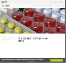 Gesundheit und Versicherung - Mein Weg nach Deutschland