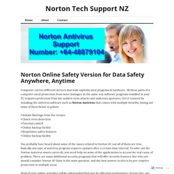 Norton Online Safety Version for Data Safety Anywhere, Anytime – Norton Tech Support NZ