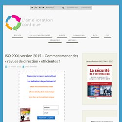 ISO 9001 version 2015 « revues de direction » efficientes