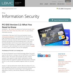 PCI DSS Version 3.2: What You Need to Know