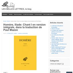 Homère, Iliade: Chant I en version intégrale, dans la traduction de Paul Mazon