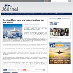 Royal Air Maroc lance une version mobile de son site Internet