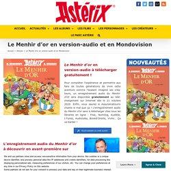 Le Menhir d'or en version-audio et en Mondovision - Astérix - Le site officiel